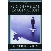 The Sociological Imagination by C. Wright Mills, 9780195133738