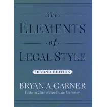 The Elements of Legal Style by Bryan A. Garner, 9780195141627