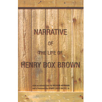 Narrative of the Life of Henry Box Brown by Henry Box Brown, 9780195148541