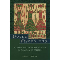 Norse Mythology: A Guide to Gods, Heroes, Rituals, and Beliefs by John Lindow, 9780195153828
