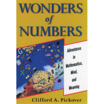 Wonders of Numbers: Adventures in Mathematics, Mind, and Meaning by Clifford A. Pickover, 9780195157994