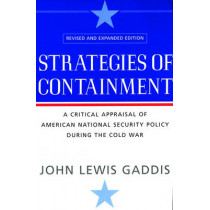 Strategies of Containment by John Lewis Gaddis, 9780195174472