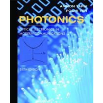 Photonics: Optical Electronics in Modern Communications by Amnon Yariv, 9780195179460