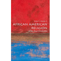 African American Religion: A Very Short Introduction by Eddie S. Glaude, Jr., 9780195182897