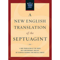 A New English Translation of the Septuagint by Albert Pietersma, 9780195289756