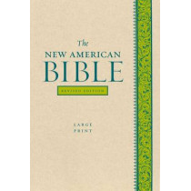 The New American Bible Revised Edition, Large Print Edition by Confraternity of Christian Doctrine, 9780195298109