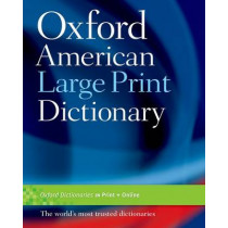 The Oxford American Large Print Dictionary by Oxford Dictionaries, 9780195300789