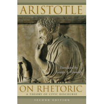 On Rhetoric: A Theory of Civic Discourse by Aristotle, 9780195305098