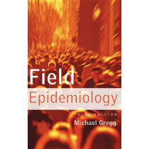 Field Epidemiology by Michael Gregg, 9780195313802