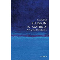 Religion in America: A Very Short Introduction by Timothy Beal, 9780195321074