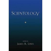 Scientology by Professor James R. Lewis, 9780195331493