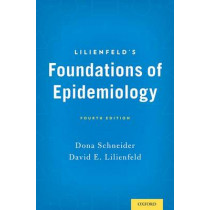Lilienfeld's Foundations of Epidemiology by Dona Schneider, 9780195377675