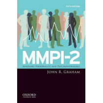 MMPI-2: Assessing Personality and Psychopathology by John R. Graham, 9780195378924