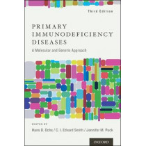 Primary Immunodeficiency Diseases: A Molecular and Cellular Approach by Hans D. Ochs, 9780195389838