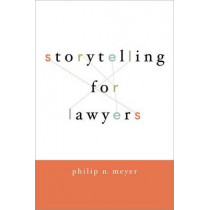 Storytelling for Lawyers by Philip Meyer, 9780195396638