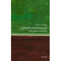 Confucianism: A Very Short Introduction by Daniel K. Gardner, 9780195398915