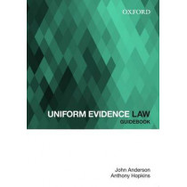 Uniform Evidence Law Guidebook by John Anderson, 9780195523805