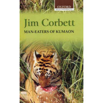 Man-Eaters of Kumaon by Jim Corbett, 9780195622553