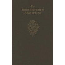 The Phonetic Writings of Robert Robinson by E.J. Dobson, 9780197222386