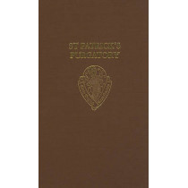 St Patrick's Purgatory: Two Versions of Owayne Miles and The Vision of William of Stranton together with the long text of the Tractatus De Purgatorio Santi Patricii by Robert Easting, 9780197223000