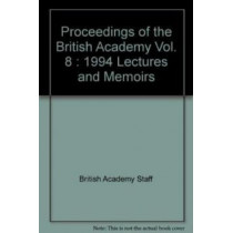 British Academy Proceedings: Lectures and Memoirs by British Academy, 9780197261620