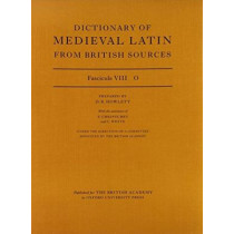 Dictionary of Medieval Latin from British Sources: Fascicule VIII: O by David Howlett, 9780197263006