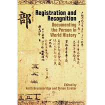 Registration and Recognition: Documenting the Person in World History by Keith Breckenridge, 9780197265314