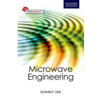 Microwave Engineering by Sushrut Das, 9780198094746