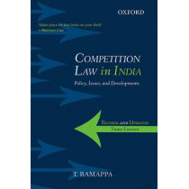 Competition Law in India: Policy, Issues, and Developments by T. Ramappa, 9780198097273
