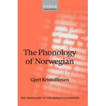 The Phonology of Norwegian by Gjert Kristoffersen, 9780198237655
