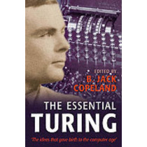 The Essential Turing by B. J. Copeland, 9780198250807