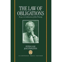 The Law of Obligations: Essays in Celebration of John Fleming by Peter Cane, 9780198264842