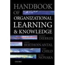 Handbook of Organizational Learning and Knowledge by Meinolf Dierkes, 9780198295822
