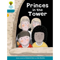 Oxford Reading Tree Biff, Chip and Kipper Stories Decode and Develop: Level 9: Princes in the Tower by Roderick Hunt, 9780198300458