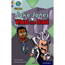 Project X Origins: Brown Book Band, Oxford Level 11: Heroes and Villains: Jake Jones v Vlad the Bad by Joanna Nadin, 9780198302773