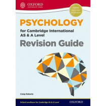 Psychology for Cambridge International AS & A Level Revision Guide by Craig Roberts, 9780198307075