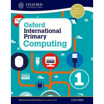 Oxford International Primary Computing: Student Book 1 by Alison Page, 9780198309970