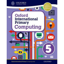 Oxford International Primary Computing: Student Book 5 by Alison Page, 9780198310013