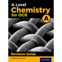 A Level Chemistry for OCR A Revision Guide by Rob Ritchie, 9780198351993