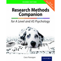 The Research Methods Companion for A Level Psychology by Cara Flanagan, 9780198356134