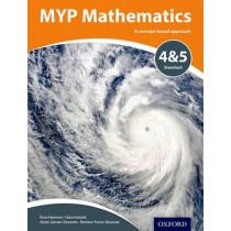 MYP Mathematics 4 & 5 Standard by Marlene Torres-Skoumal, 9780198356189
