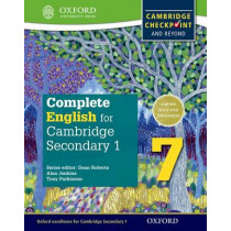 Complete English for Cambridge Lower Secondary 7: Cambridge Checkpoint and beyond by Tony Parkinson, 9780198364658
