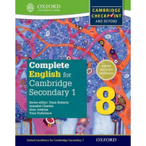 Complete English for Cambridge Lower Secondary 8: Cambridge Checkpoint and beyond by Tony Parkinson, 9780198364665