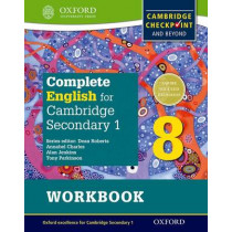 Complete English for Cambridge Lower Secondary Student Workbook 8: For Cambridge Checkpoint and beyond by Tony Parkinson, 9780198364696