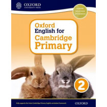 Oxford English for Cambridge Primary Student Book 2 by Sarah Snashall, 9780198366263