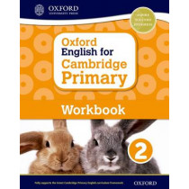 Oxford English for Cambridge Primary Workbook 2 by Sarah Snashall, 9780198366300