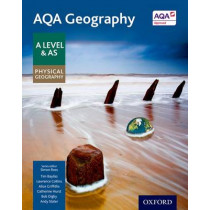AQA Geography A Level & AS Physical Geography Student Book by Simon Ross, 9780198366515