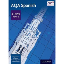 AQA A Level Year 2 Spanish Student Book, 9780198366874