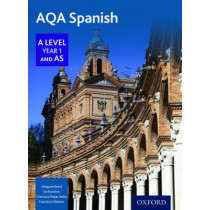 AQA A Level Year 1 and AS Spanish Student Book, 9780198366904