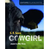Oxford Playscripts: Cowgirl by G. R. Gemin, 9780198367154